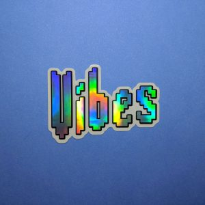 Holographic Vibes Sticker